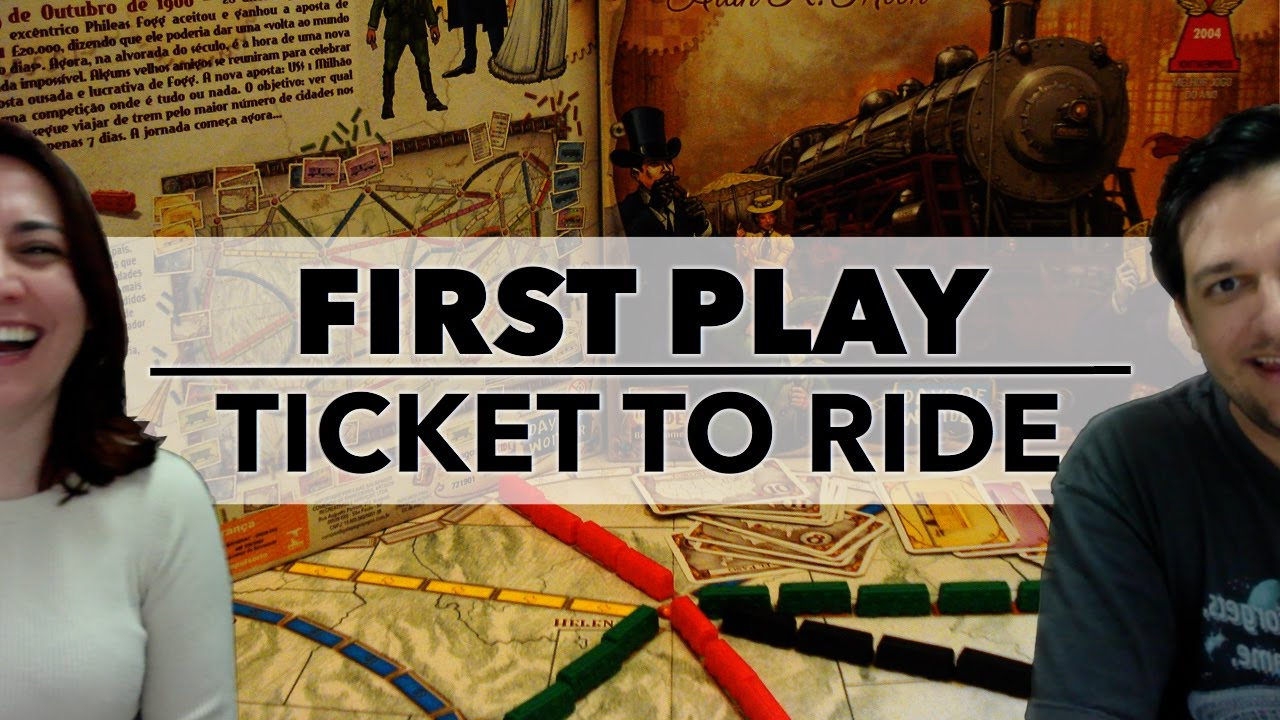 First Play: Ticket to Ride (2014) Brazilian Edition