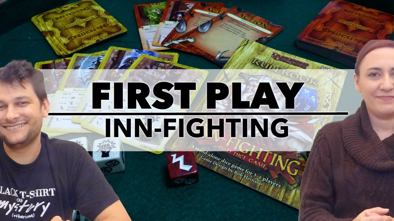First Play: Inn-Fighting (2007)